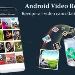 Android video Recupero – Recupera i video cancellati su Android